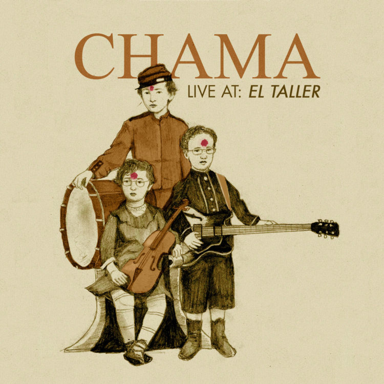 Chama Live at The Taller